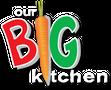 Our Big Kitchen