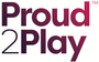 Proud 2 Play logo